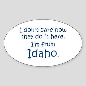 From Idaho Sticker (Oval)