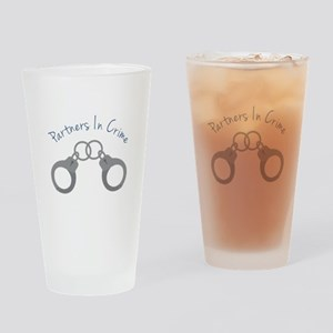 partners in crime Drinking Glass