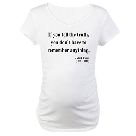 Mark Twain 30 Maternity T-Shirt