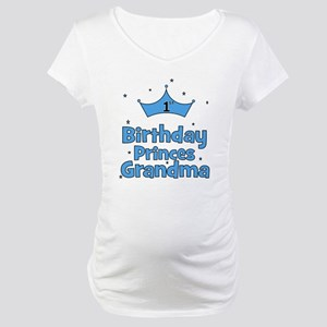 1st Birthday Princes Grandma! Maternity T-Shirt