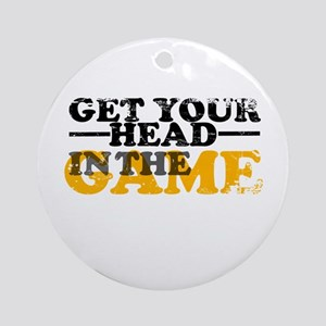 Get Your Head In The Game Ornament (Round)
