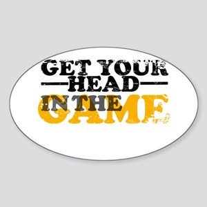 Get Your Head In The Game Oval Sticker