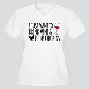 Drink Wine & Chickens Plus Size T-Shirt