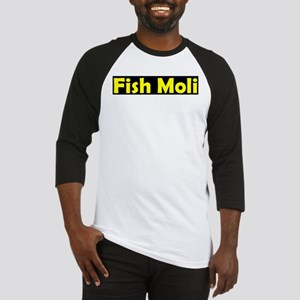 fish moli Baseball Jersey