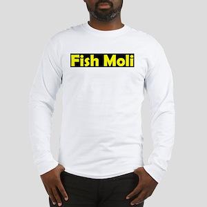 fish moli Long Sleeve T-Shirt