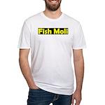 fish moli Fitted T-Shirt