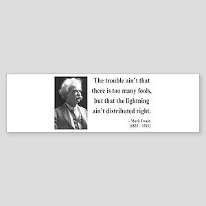 Mark Twain 33 Bumper Sticker