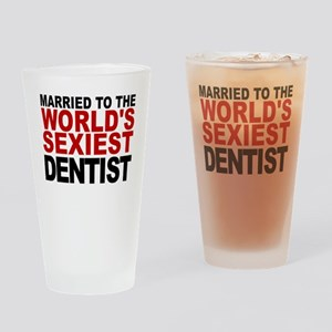 Married To The Worlds Sexiest Dentist Drinking Gla