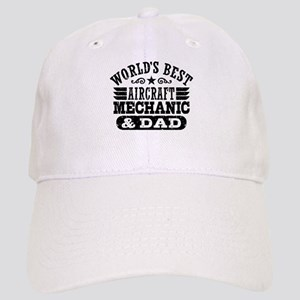 World's Best Aircraft Mechanic And Dad Cap