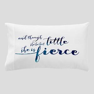 She is Fierce Pillow Case