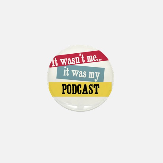Podcast Mini Button