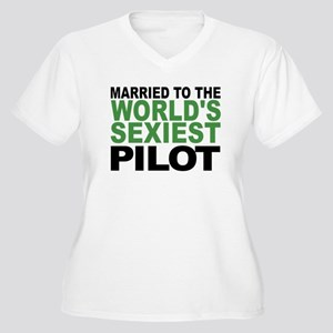 Married To The Worlds Sexiest Pilot Plus Size T-Sh