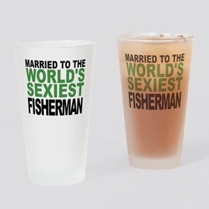 Married To The Worlds Sexiest Fisherman Drinking G