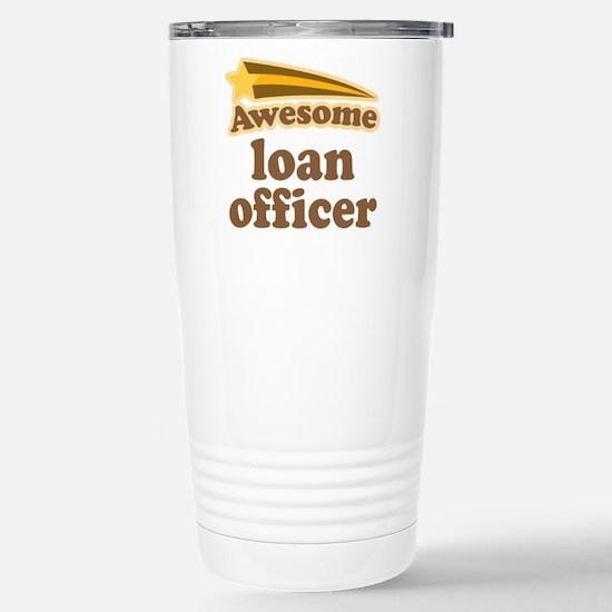 Loan Officer Stainless Steel Travel Mug