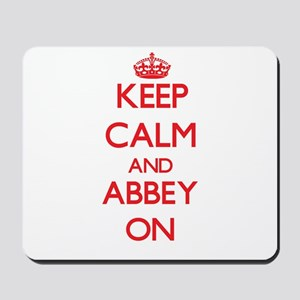 Keep Calm and Abbey ON Mousepad
