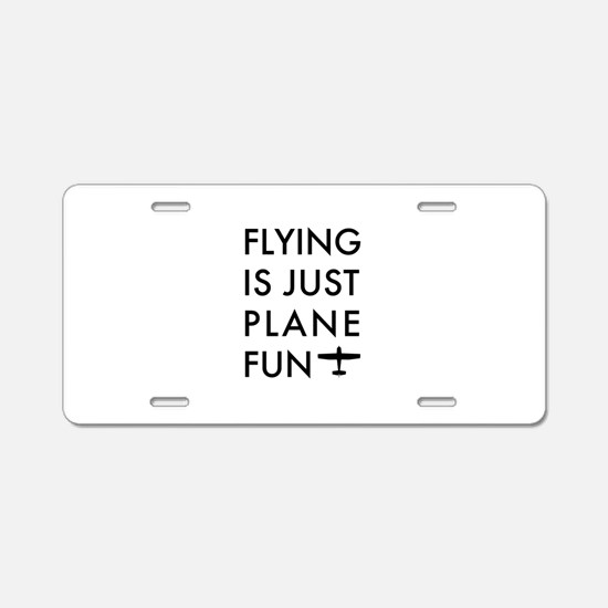 Plane Fun Flying 1504 Aluminum License Plate
