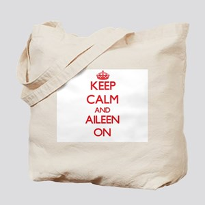 Keep Calm and Aileen ON Tote Bag