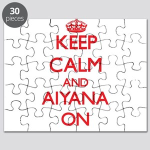 Keep Calm and Aiyana ON Puzzle
