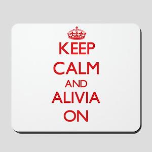 Keep Calm and Alivia ON Mousepad