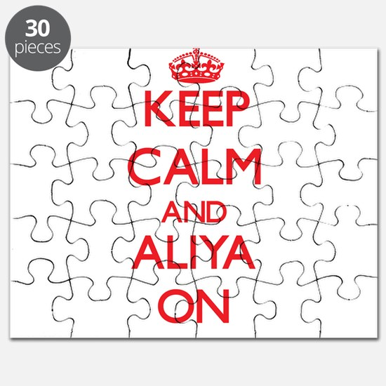 Keep Calm and Aliya ON Puzzle