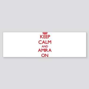Keep Calm and Amira ON Bumper Sticker