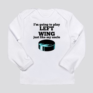 Left Wing Like My Uncle Long Sleeve T-Shirt