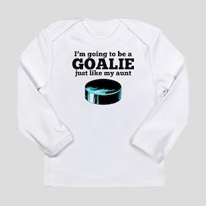 Goalie Like My Aunt Long Sleeve T-Shirt