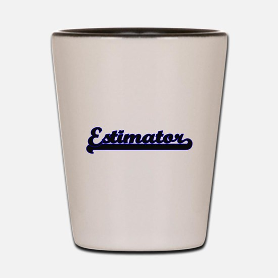 Estimator Classic Job Design Shot Glass