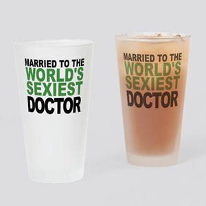 Married To The Worlds Sexiest Doctor Drinking Glas