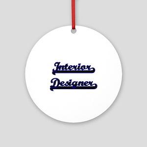 Interior Designer Classic Job Des Ornament (Round)