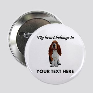 "Personalized Basset Hound 2.25"" Button"