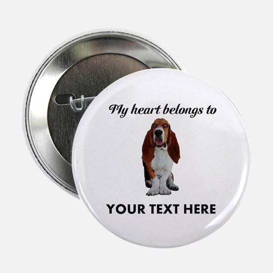 "Personalized Basset Hound 2.25"" Button"