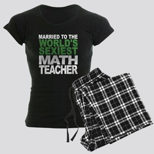 Married To The Worlds Sexiest Math Teacher Pajamas