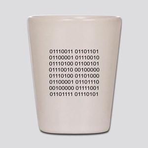 Smarter than You Shot Glass