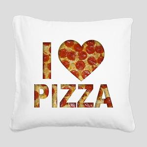 I LOVE PIZZA Square Canvas Pillow