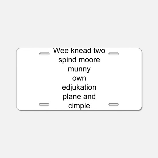 funny education Aluminum License Plate