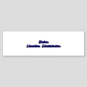 Higher Education Administrator Clas Bumper Sticker