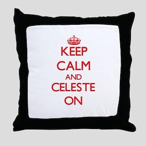 Keep Calm and Celeste ON Throw Pillow