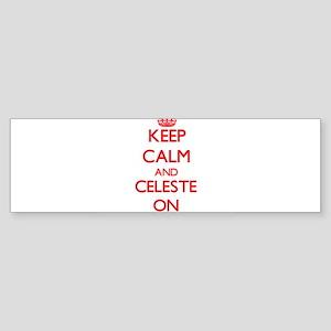 Keep Calm and Celeste ON Bumper Sticker