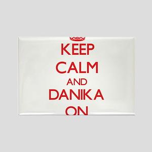 Keep Calm and Danika ON Magnets