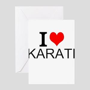 I Love Karate Greeting Cards