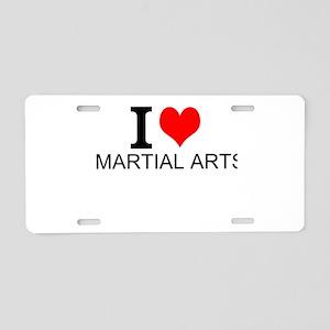 I Love Martial Arts Aluminum License Plate