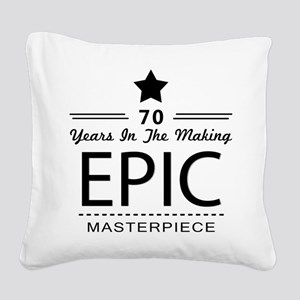 70th Birthday 70 Years Old Square Canvas Pillow