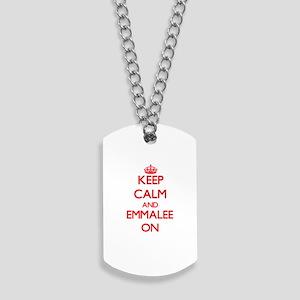 Keep Calm and Emmalee ON Dog Tags