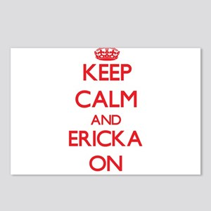 Keep Calm and Ericka ON Postcards (Package of 8)