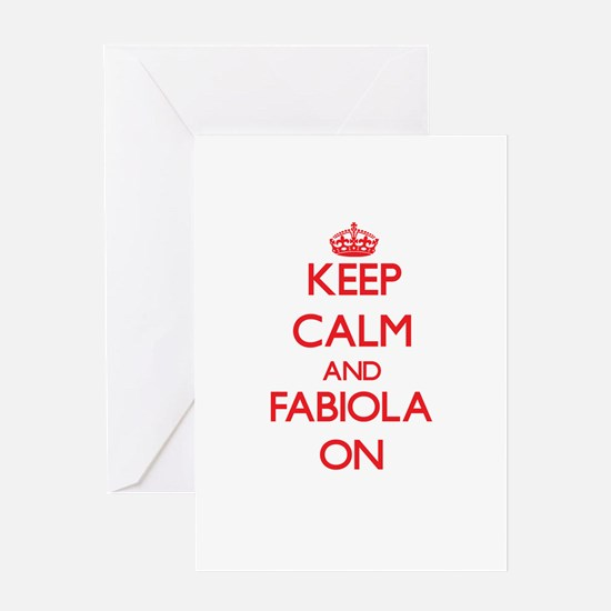 Keep Calm and Fabiola ON Greeting Cards