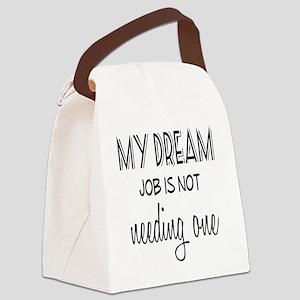 Dream Job Canvas Lunch Bag