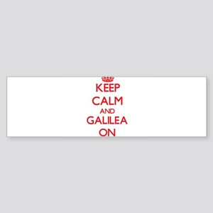 Keep Calm and Galilea ON Bumper Sticker