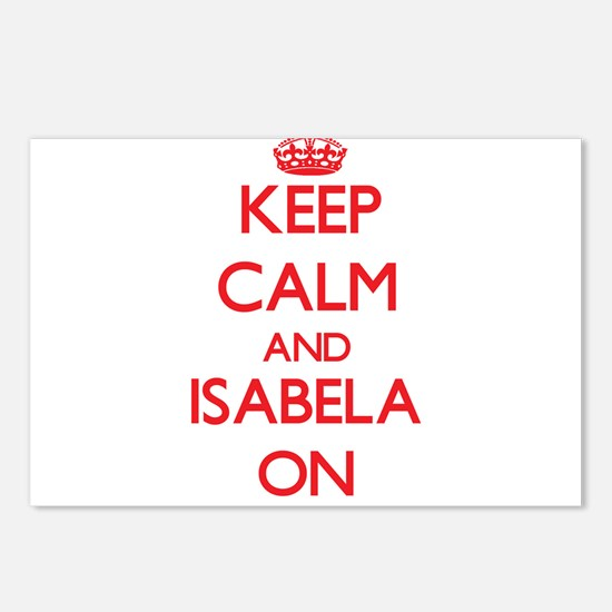 Keep Calm and Isabela ON Postcards (Package of 8)