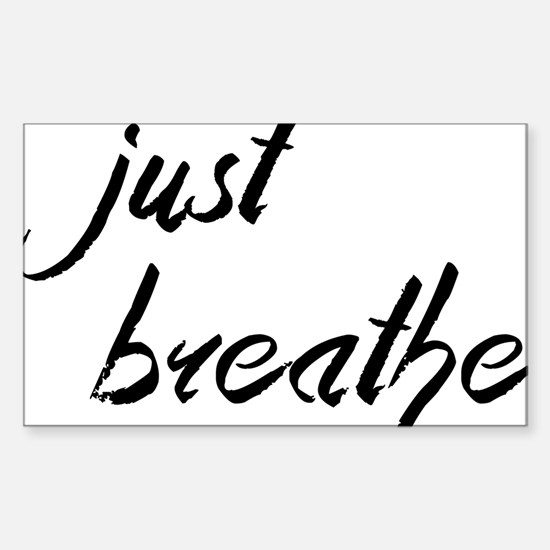 Just Breathe Sticker (Rectangle)